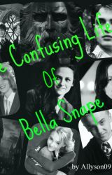 The Confusing Life of Bella Snape (Book 1) by TheSlytherinHulk