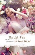The Light Falls In Your Name (Revisi) by ReonAldebara