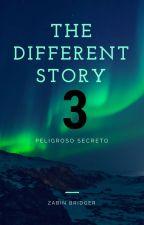 The different story (temp. 3 Peligroso Secreto) by ZABINBRIDGER