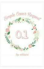 Simple Cover Request 0.1 | × CLOSED by nblaini