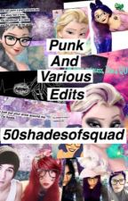 Edits of 50shadesofsquad by 50shadesofsquad