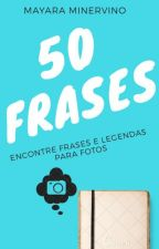 50 Frases by maaykawaii