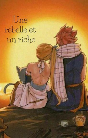 Une rebelle et un riche