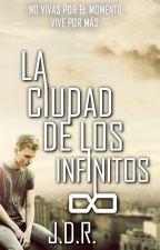 La ciudad de los infinitos /Editando/ by dante_boys