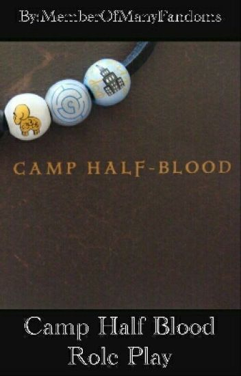 Camp Half Blood RP (CLOSED)