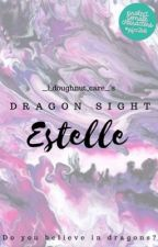 Dragon Sight: Estelle | Version I by __i_doughnut_care__