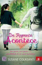 De Repente Acontece by Liilinha