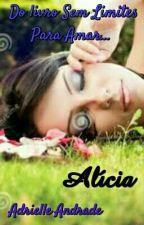 Alícia  by Dri_andrade