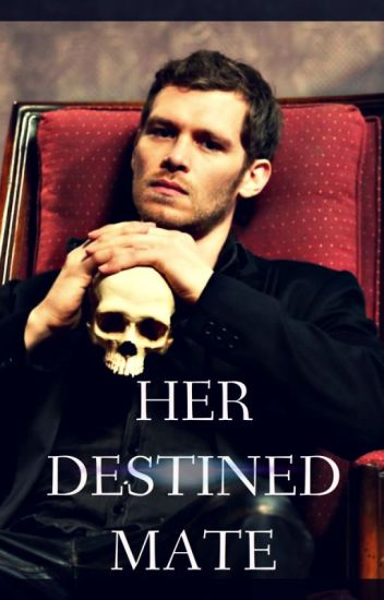 Her Destined Mate (BOOK TWO)