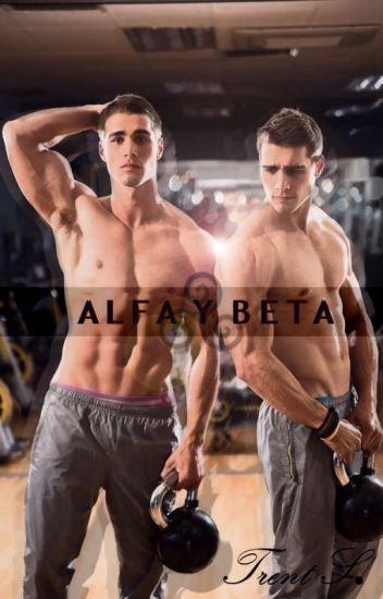 Alfa y Beta.
