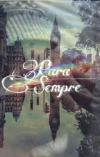 Para Sempre [Z.M] by Mary_sillva