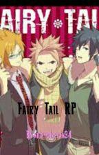 Fairy Tail RP (CLOSED) by nightcorefan34