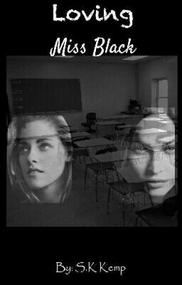 Loving Miss Black ( Girlxgirl Teacherxstudent Studentxteacher )
