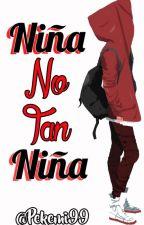 Niña No Tan Niña by Pekemi99