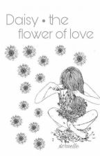 Daisy • the flower of love by xcruelle