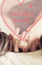 Mon Rêve Éveillé by dreamteam71
