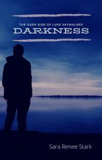 Darkness- What if Luke Skywalker Turned to the Dark Side by JediGwegowy