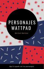 Personajes Para Nuevas Historias :) by Isy_Martinez
