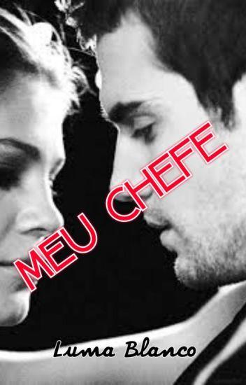 """Meu Chefe - Livro 1 da Serie """"Meu"""""""