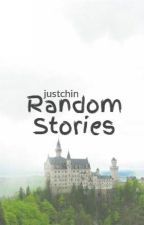 Random Stories by justchin