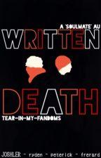 Written | Death ('soulmate' AU) by tear-in-my-fandoms