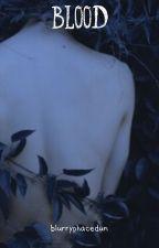 Blood • Joshler by palerosepetals