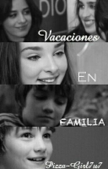 ¡VACACIONES EN FAMILIA!