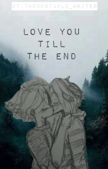 「Love You Till The End」 『Completed』