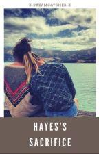 Hayes's Sacrifice by X-DreamCatcher-X