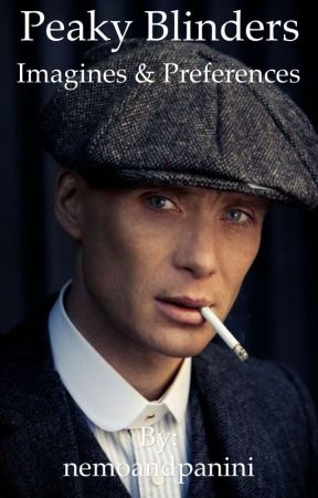 Peaky Blinders Preferences & Imagines - All for You (Thomas Shelby x
