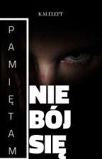 NIE BÓJ SIĘ: PAMIETAM /Draco Malfoy ✏ by LadyVanAlan