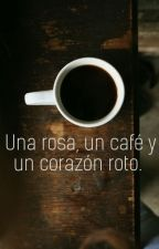 Una rosa, un café y un corazón roto. by kaerusad