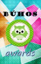 Búhos Awards #2016 (CERRADO) by Buhos_Awards