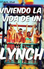 Viviendo La Vida De Un Lynch//R5 Y Tú • 1° Temporada TERMINADA • by -taexkook