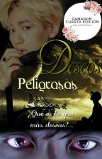 Deseos Peligrosos by MindyC89