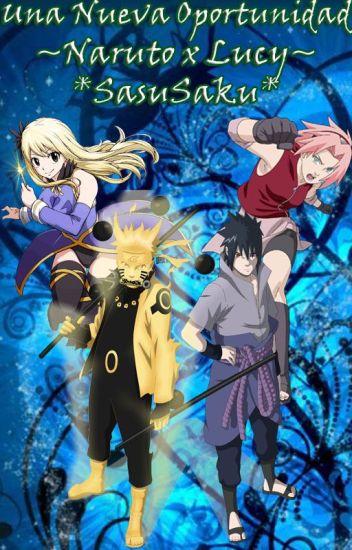 Una Nueva Oportunidad ~Naruto x Lucy~