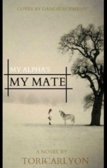 My Alphas my Mate!?