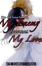 My Enemy Becomes My Lover. [[On going]] by ChoyAvendano