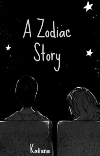 A Zodiac Story