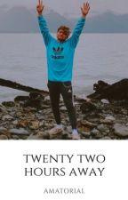 Twenty Two Hours Away •Jian by amatorial