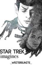 Star Trek Imagines by _writersunite_