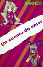 Un Cuento De Amor (bongle) by bonnie133