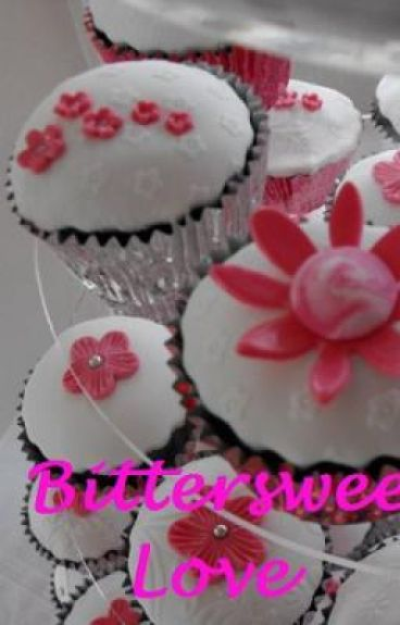 Bittersweet Love CANCELLED GO check out the new version on my profile