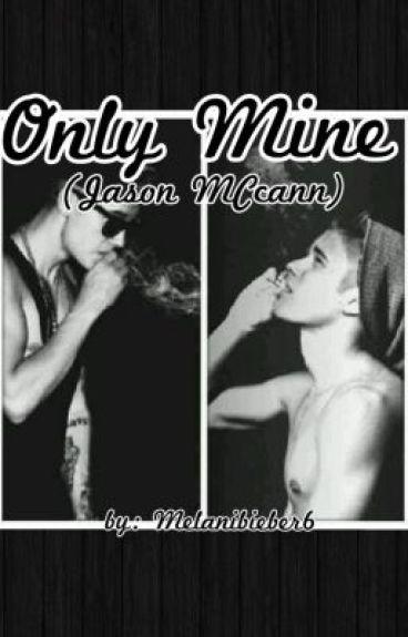 Only Mine( Jason MCcann)