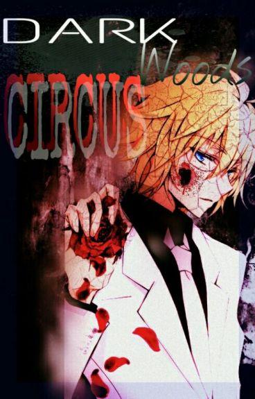 The Dark Woods Circus 【YuuMika】