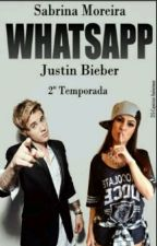 WhatsApp 2° Temporada  by louca_do_bieber