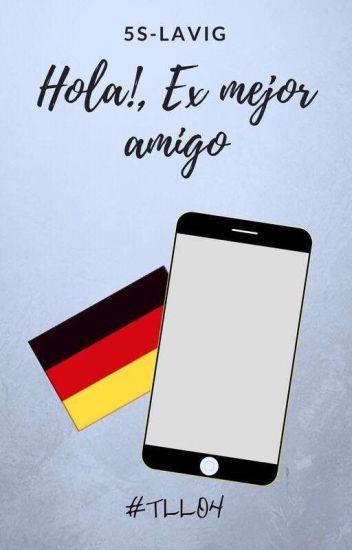 Hola!, Ex Mejor Amigo © (TLLO#4)