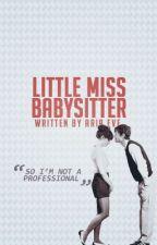 Little Miss Babysitter by sleepysheepies