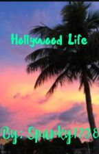 Hollywood Life by sparky1738