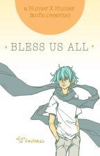 Bless Us All (HXH) by faufaren